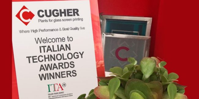 Cugher Glass And The Italian Technology Awards: Technological Excellence Looks To International Industry Future
