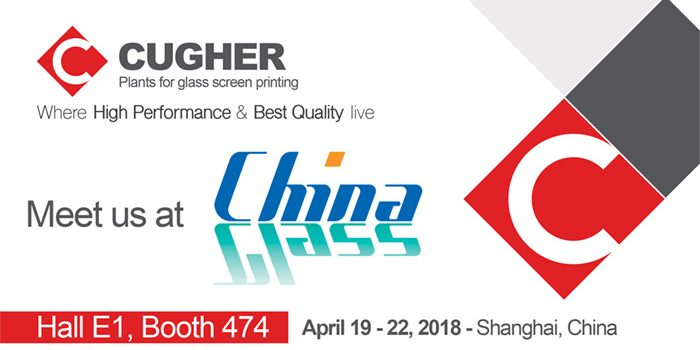 Visit Us At China Glass 19 – 22 April 2018, Shanghai New International Expo Centre