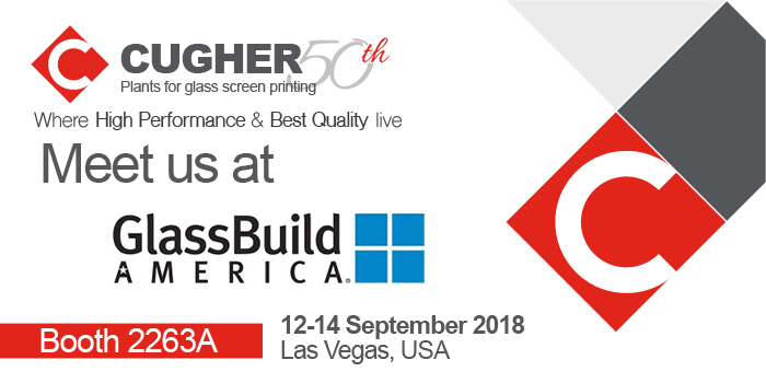 Visit Us At Glass Build America  12-14 September 2018 Las Vegas, USA