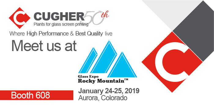 MEET US AT GLASS EXPO ROCKY MOUNTAIN 24 – 25 JANUARY 2019, AURORA COLORADO USA