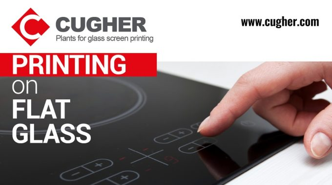 PRINTING ON FLAT GLASS